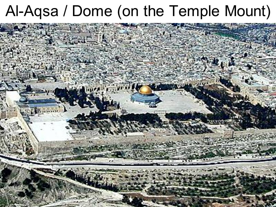 Al-Aqsa / Dome (on the Temple Mount)