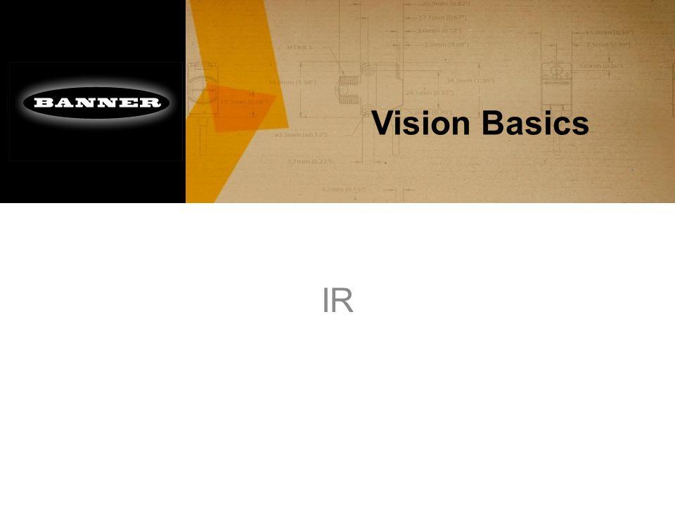 Vision Basics IR