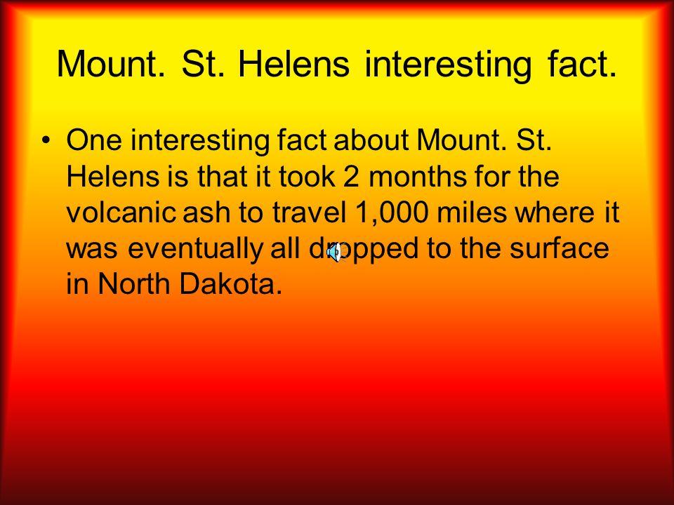 Mt. St. Helens eruption- 1980 Mount. St. Helens erupted on May 18, 1980.