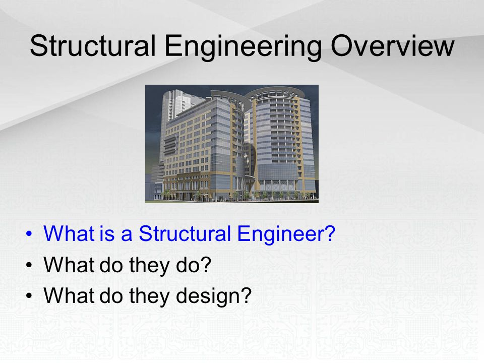 What is a Structural Engineer.