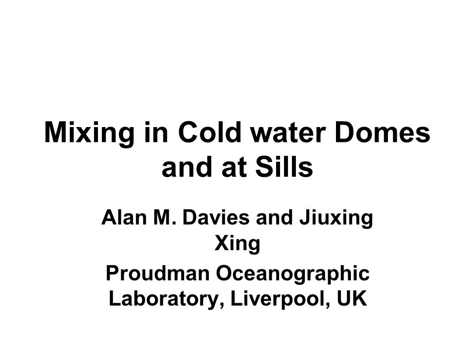 Dome Problem Wind forced internal waves in cold water bottom dome.