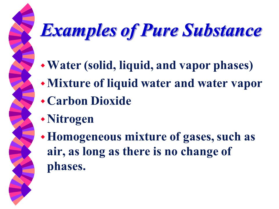 Phases of a Pure Substance w Solid phase -- molecules are arranged in a 3D pattern (lattice).