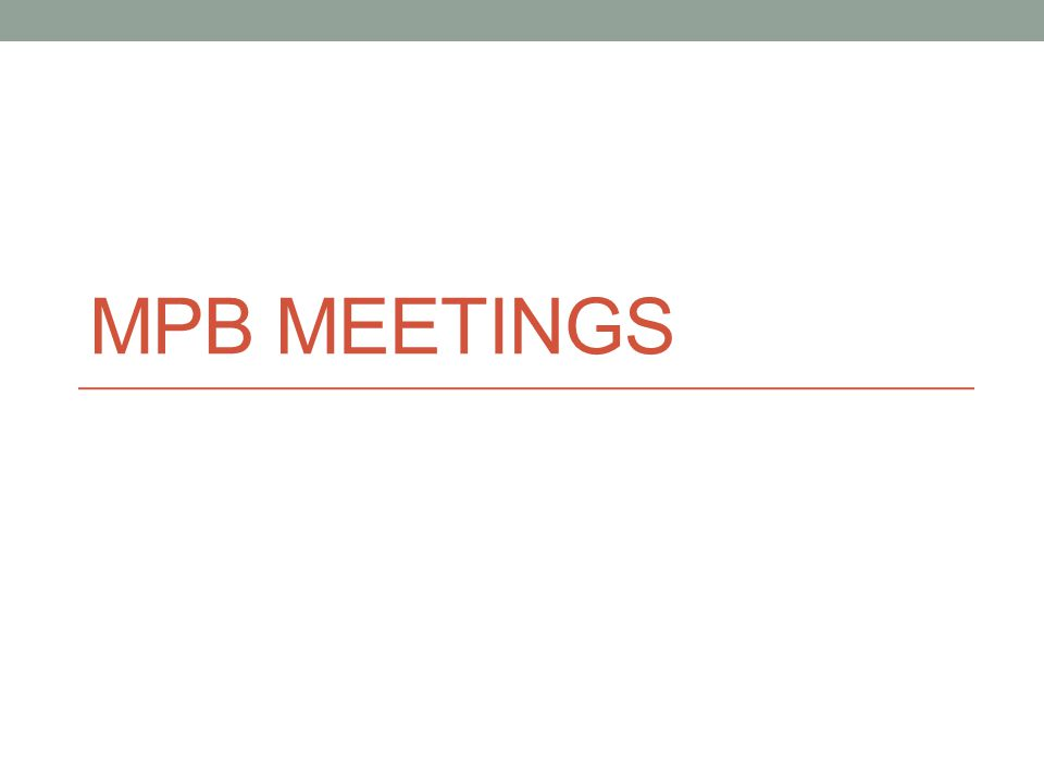 MPB MEETINGS