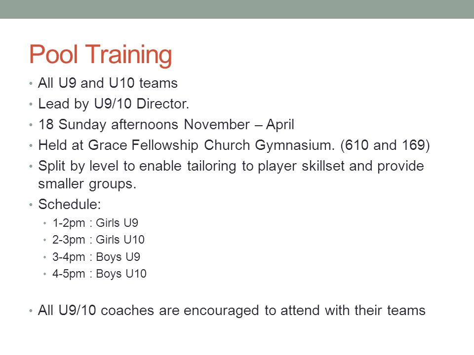 Pool Training All U9 and U10 teams Lead by U9/10 Director.