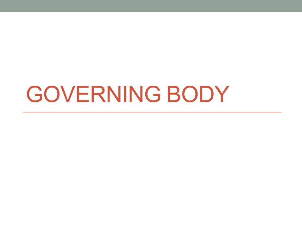 GOVERNING BODY
