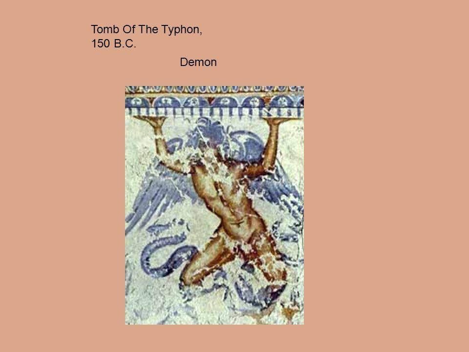 Tomb Of The Typhon, 150 B.C. Demon