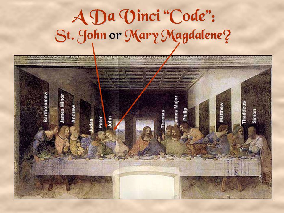 A Da Vinci Code : St. John or Mary Magdalene?