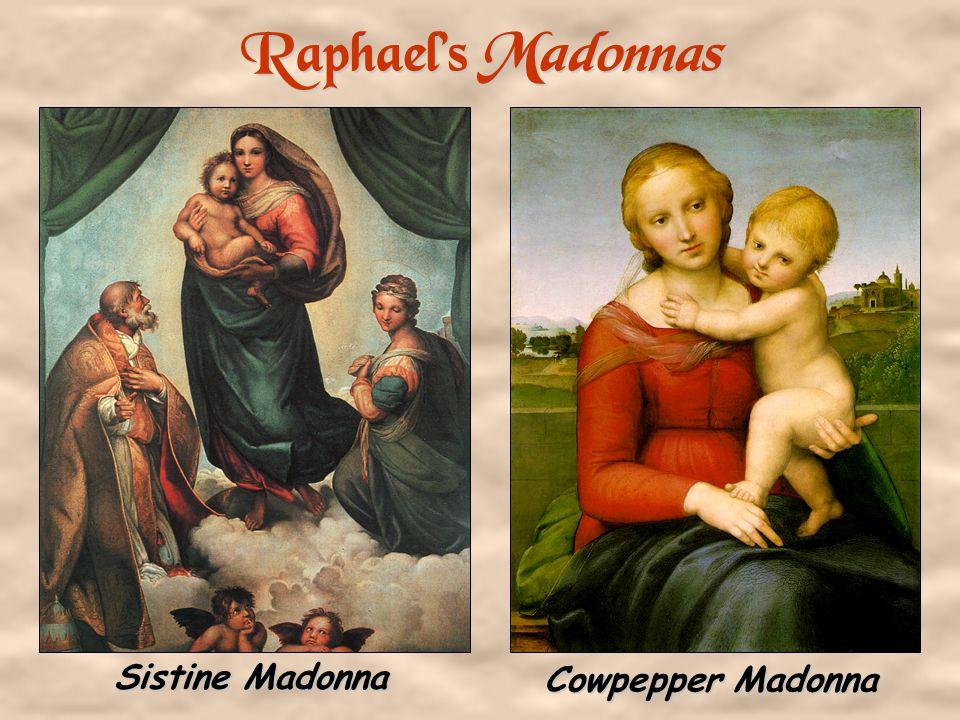 Raphael's Madonnas Sistine Madonna Cowpepper Madonna