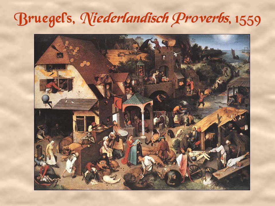 Bruegel's, Niederlandisch Proverbs, 1559