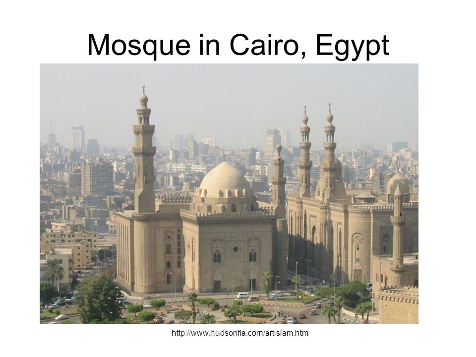 Mosque in Cairo, Egypt http://www.hudsonfla.com/artislam.htm
