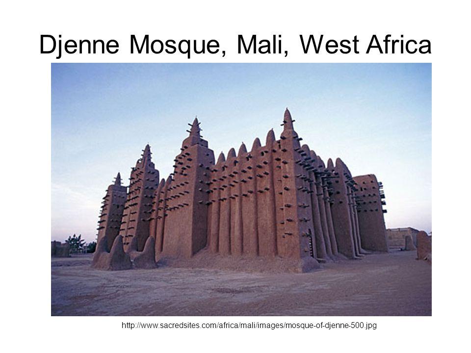 Djenne Mosque, Mali, West Africa http://www.sacredsites.com/africa/mali/images/mosque-of-djenne-500.jpg