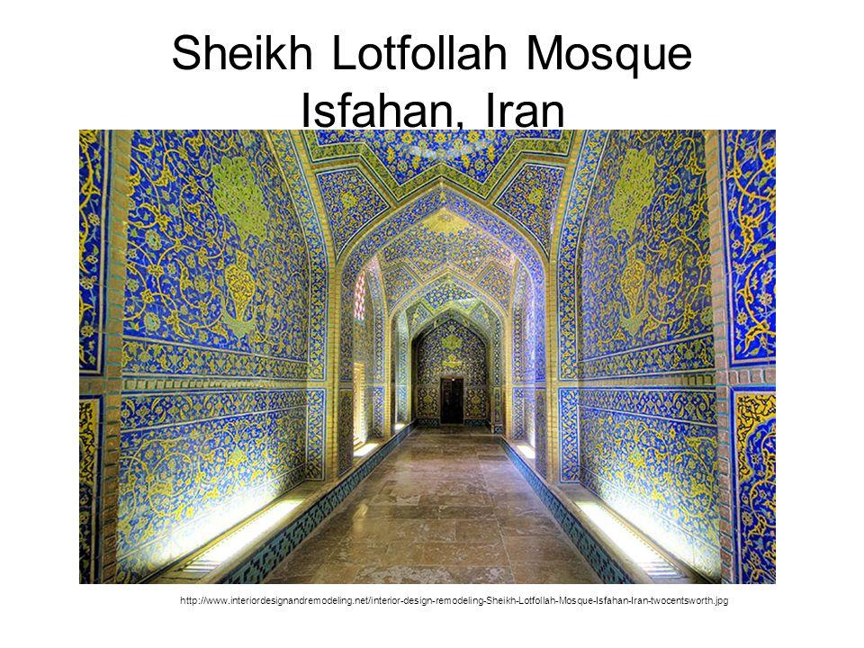 Sheikh Lotfollah Mosque Isfahan, Iran http://www.interiordesignandremodeling.net/interior-design-remodeling-Sheikh-Lotfollah-Mosque-Isfahan-Iran-twocentsworth.jpg