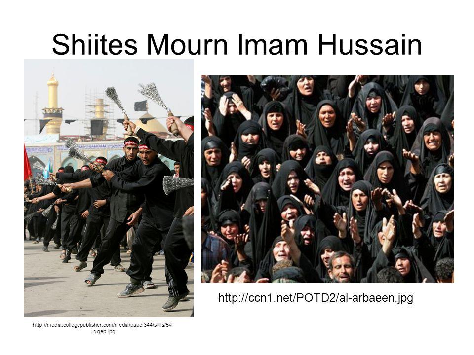 Shiites Mourn Imam Hussain http://media.collegepublisher.com/media/paper344/stills/5vl 1qgep.jpg http://ccn1.net/POTD2/al-arbaeen.jpg