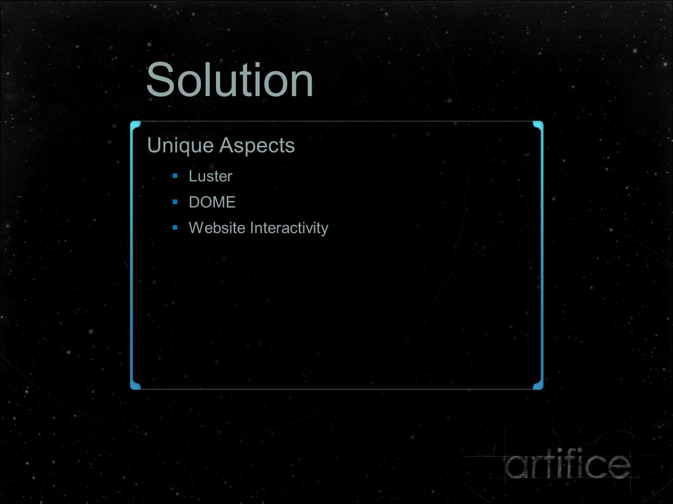 Design Direction Outer Space  Simplicity of required elements  Less required gravity and collision simulation