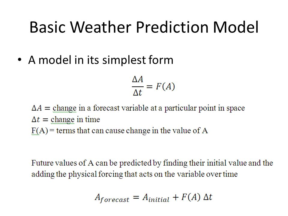 Basic Weather Prediction Model A model in its simplest form