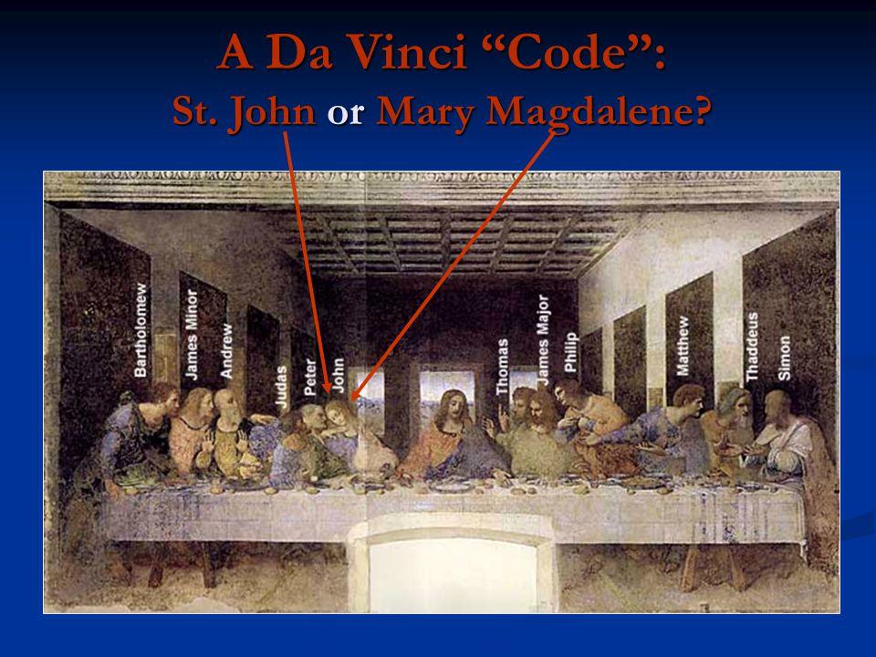 "A Da Vinci ""Code"": St. John or Mary Magdalene?"