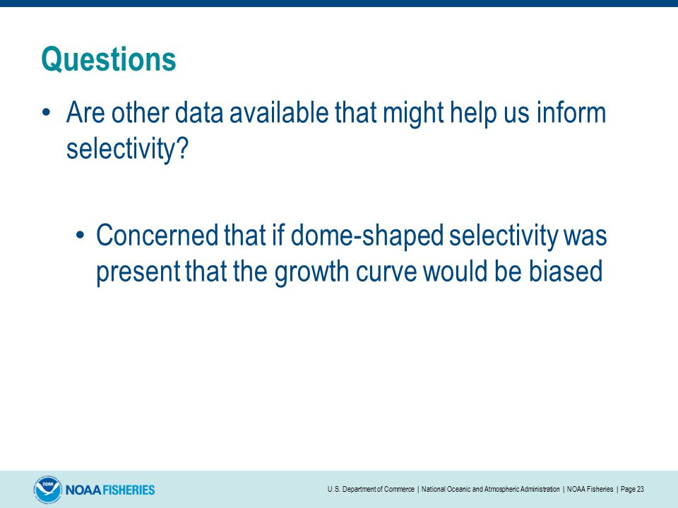 Questions Are other data available that might help us inform selectivity.