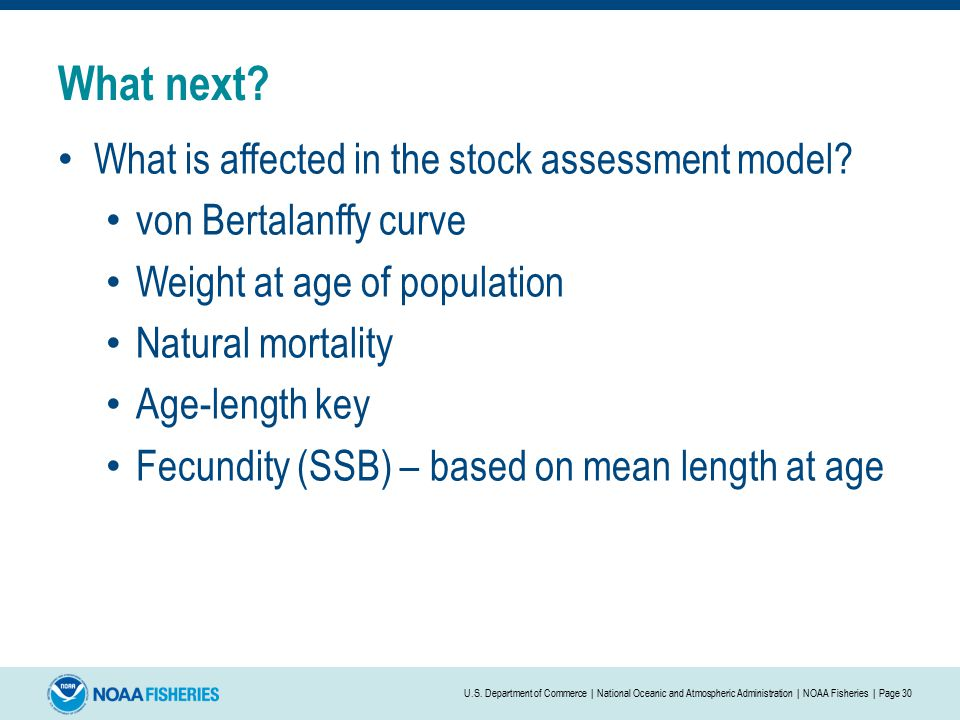 What next. What is affected in the stock assessment model.