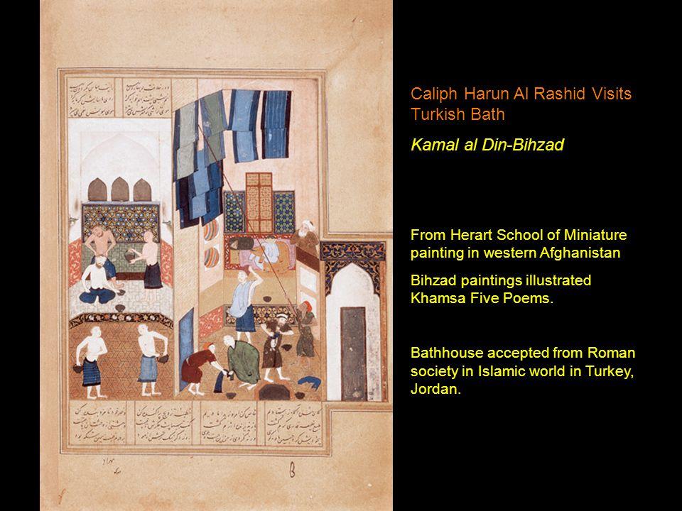Caliph Harun Al Rashid Visits Turkish Bath Kamal al Din-Bihzad From Herart School of Miniature painting in western Afghanistan Bihzad paintings illustrated Khamsa Five Poems.