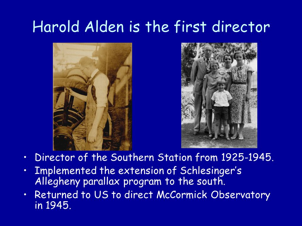 Harold Alden is the first director Director of the Southern Station from 1925-1945.