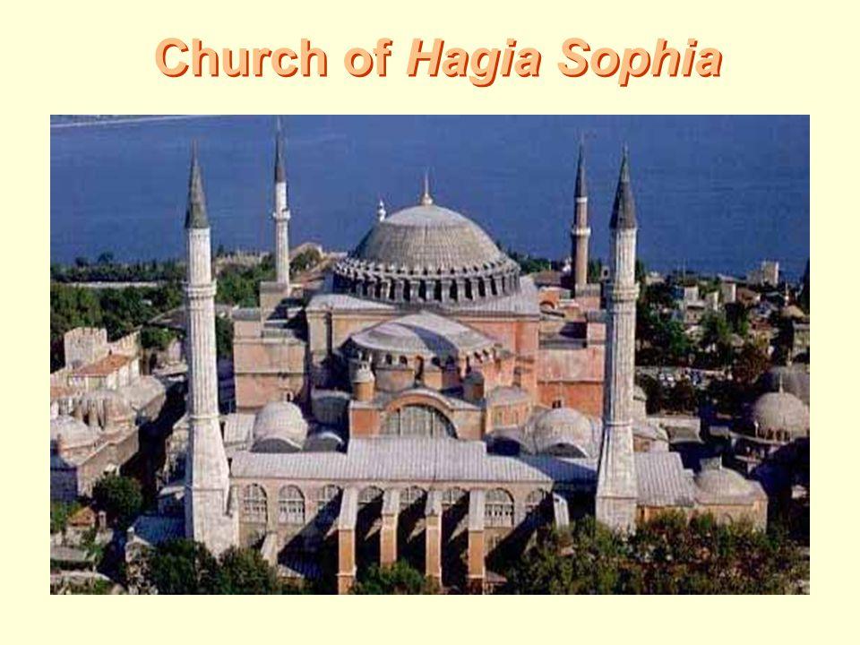 Church of Hagia Sophia Church of Hagia Sophia