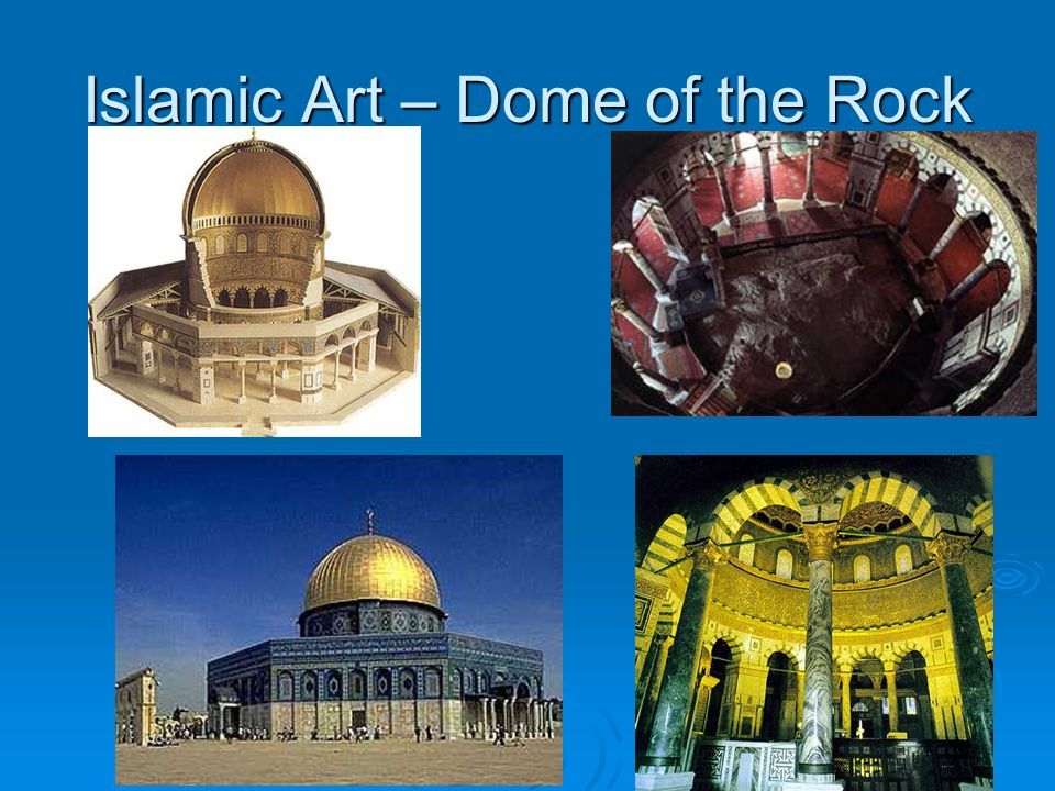 Islamic Art – Dome of the Rock