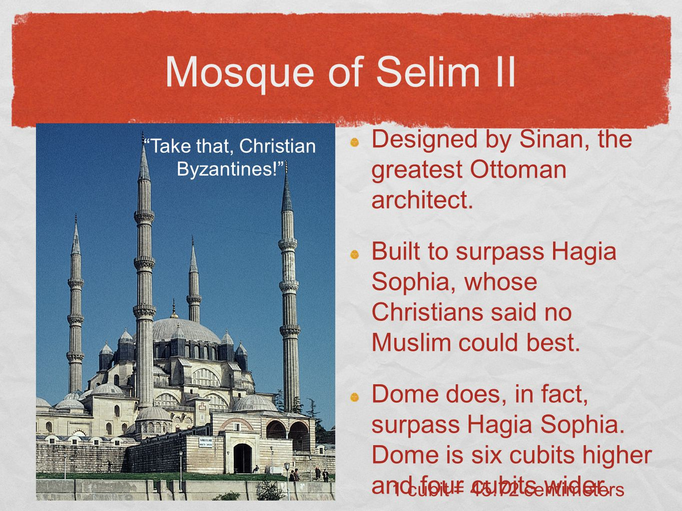 Mosque of Selim II Designed by Sinan, the greatest Ottoman architect.