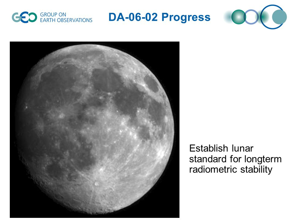 Establish lunar standard for longterm radiometric stability DA-06-02 Progress