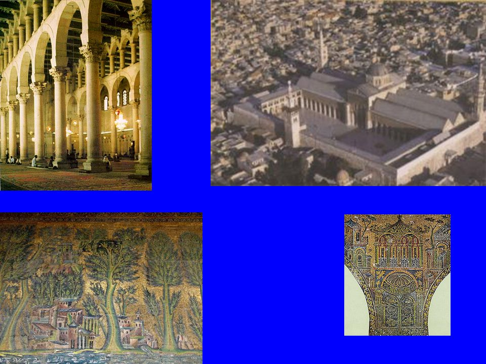 Great Mosque Damascus New capital 661 Patron: caliph al-Walid On the site of a Christian church Church destroyed but Roman precinct used