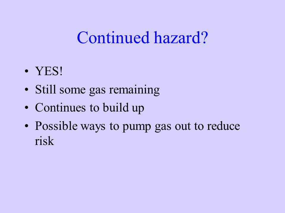 Continued hazard.YES.
