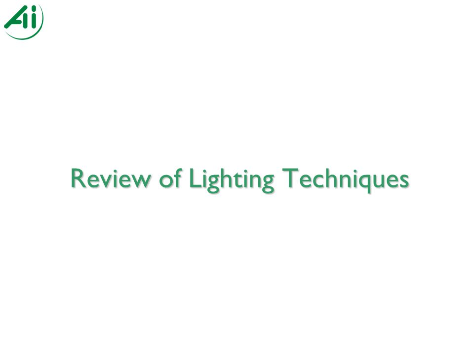 Review of Lighting Techniques