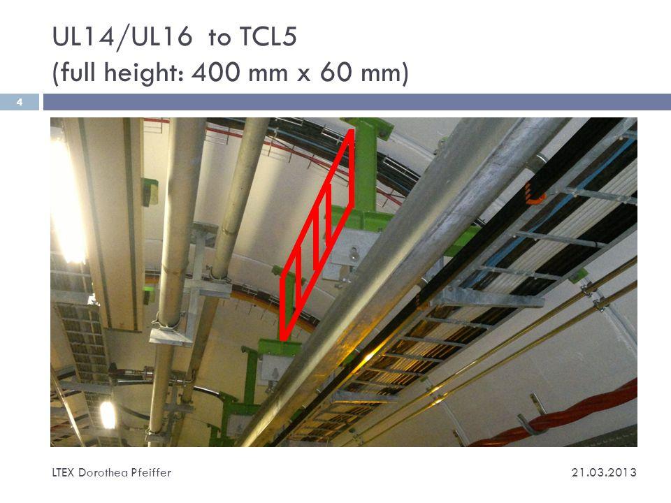 TCL5 to RR13/17 (above EN-EL tray 200 mm x 60 mm) LTEX Dorothea Pfeiffer 5 21.03.2013