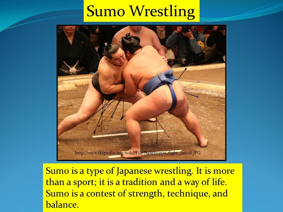http://en.wikipedia.org/wiki/File:Asashoryu_fight_Jan08.JPG Sumo Wrestling Sumo is a type of Japanese wrestling.