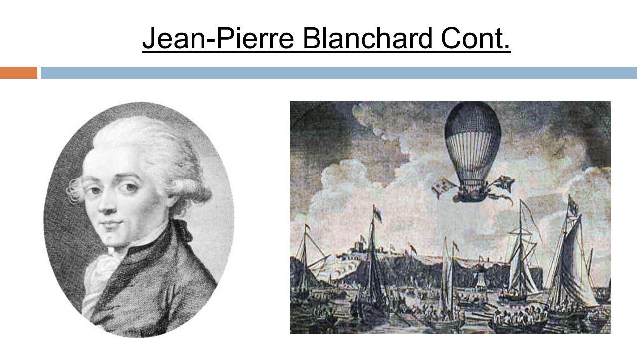 Jean-Pierre Blanchard Cont.
