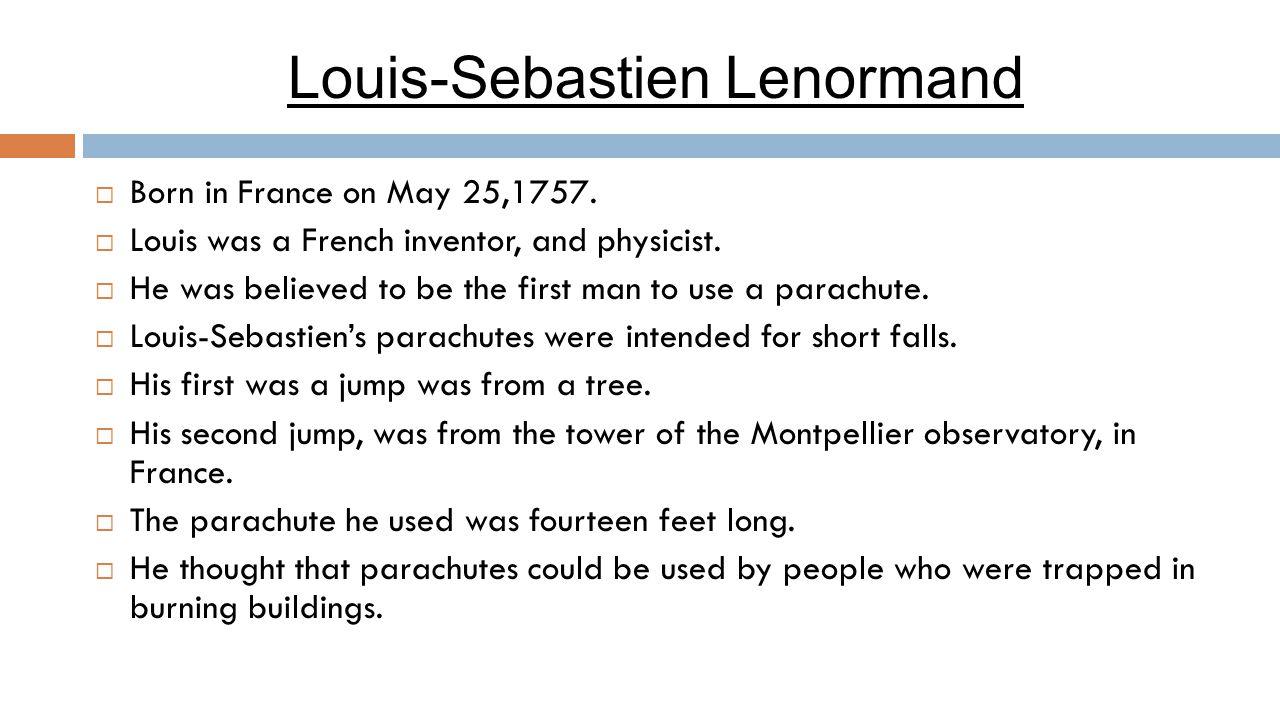 Louis-Sebastien Lenormand  Born in France on May 25,1757.