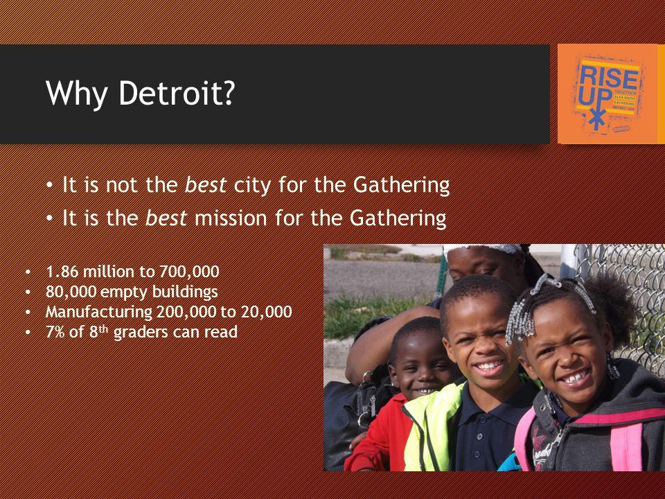 Why Detroit.
