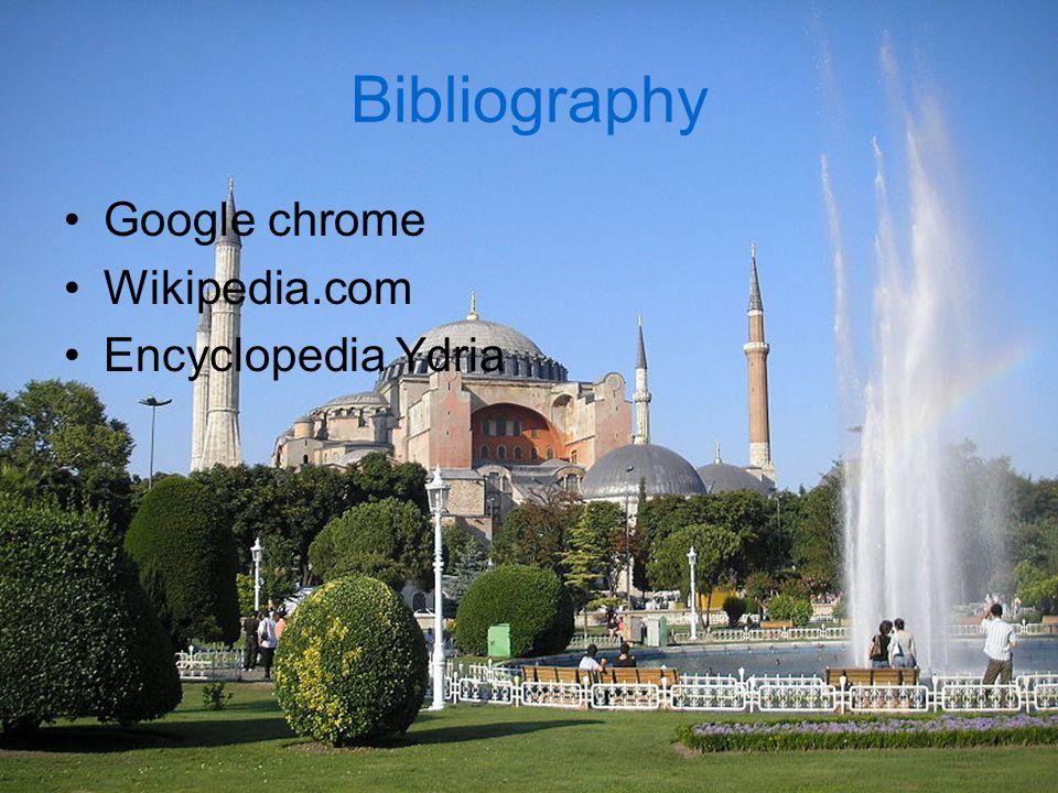 Bibliography Google chrome Wikipedia.com Encyclopedia Ydria
