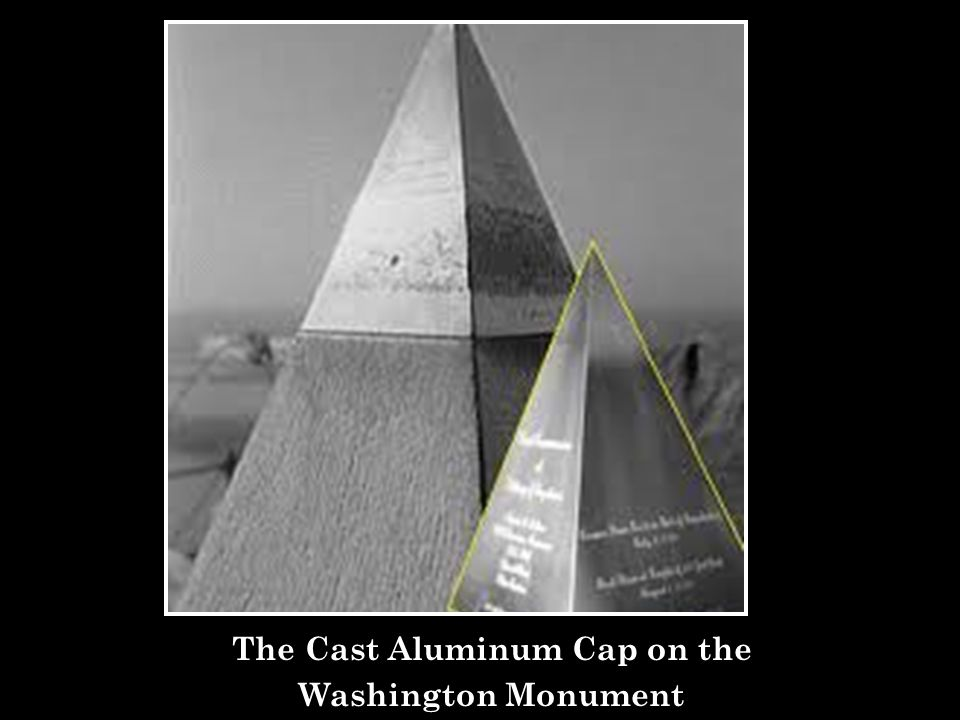 The Cast Aluminum Cap on the Washington Monument