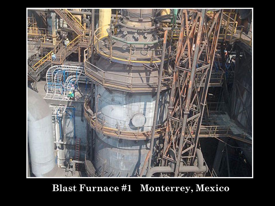 Blast Furnace #1 Monterrey, Mexico