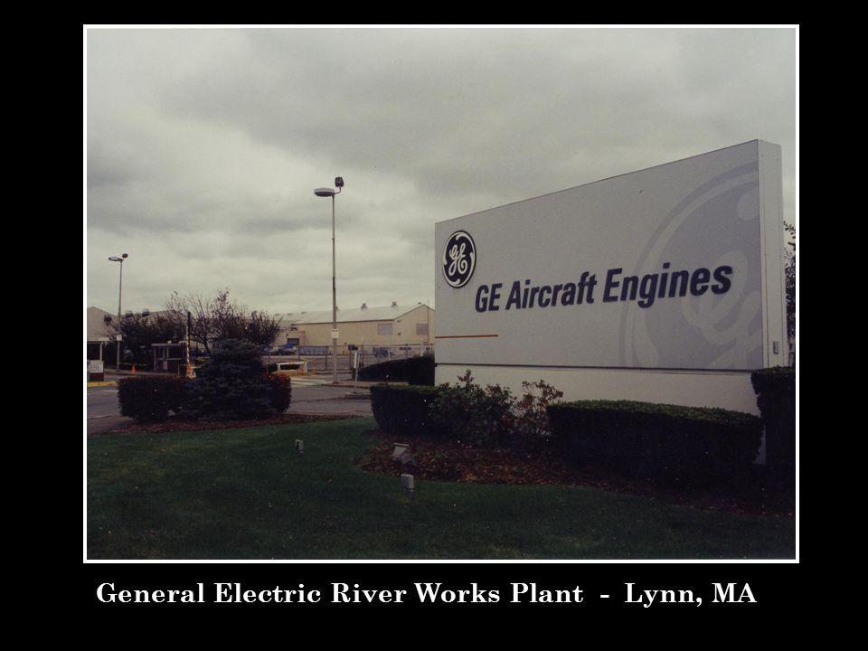 General Electric River Works Plant - Lynn, MA