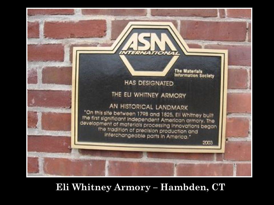 Eli Whitney Armory – Hambden, CT