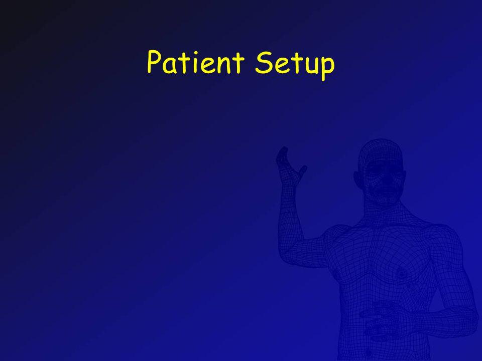 Patient Setup