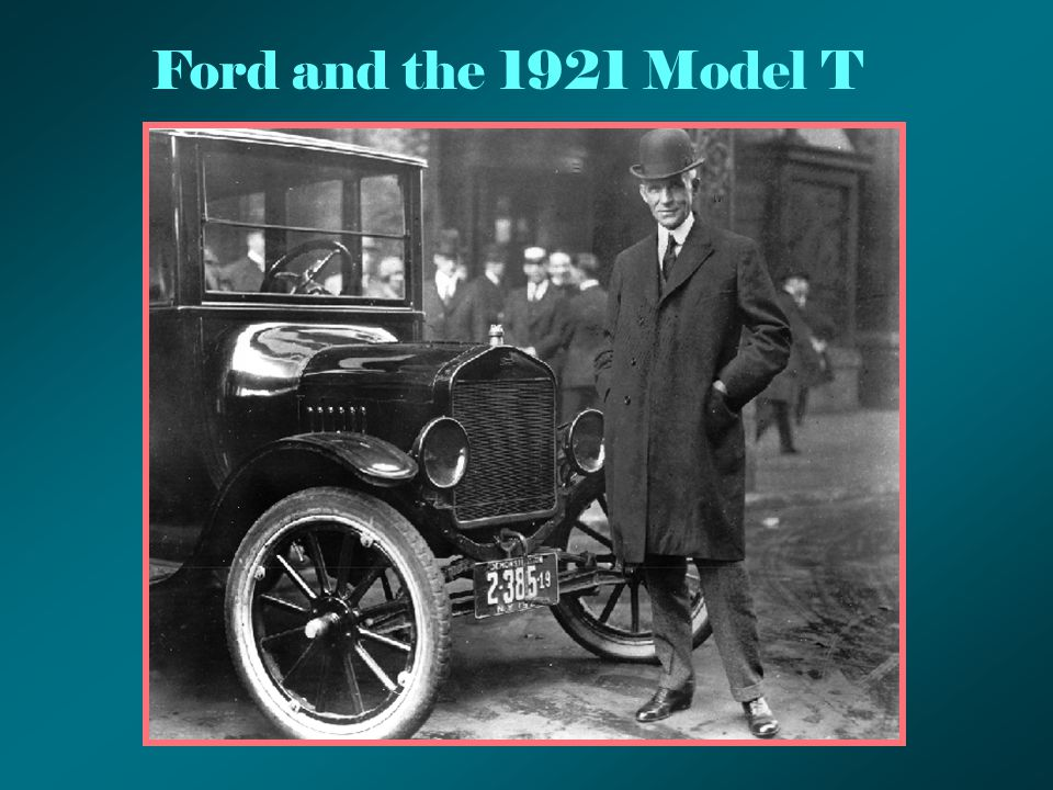 Ford and the 1921 Model T