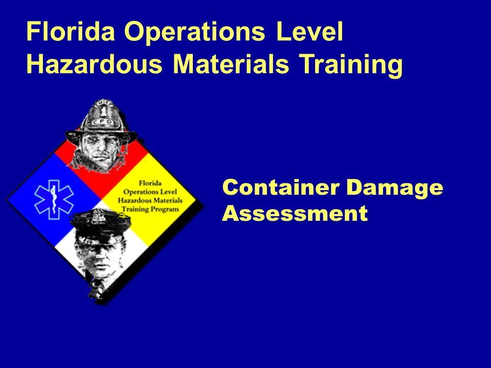 Florida Operations Level Hazardous Materials Training Container Damage Assessment