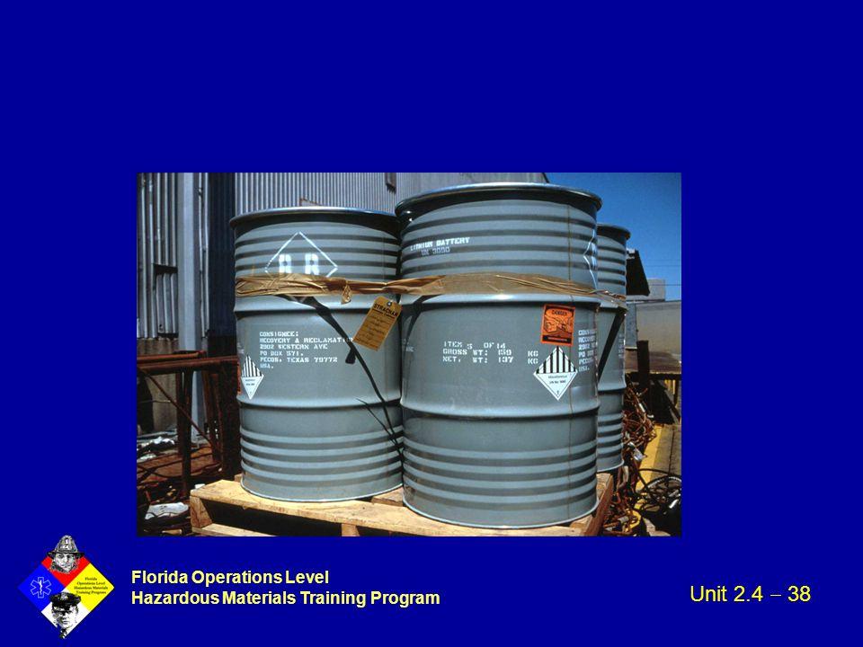 Florida Operations Level Hazardous Materials Training Program Unit 2.4  38