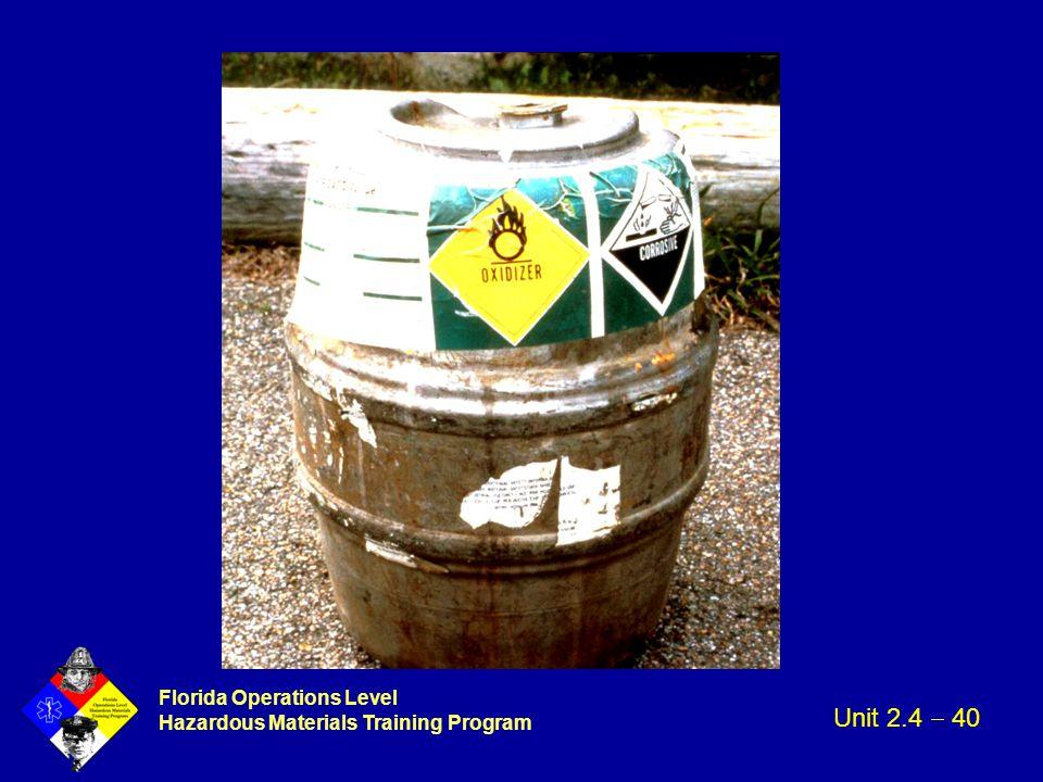 Florida Operations Level Hazardous Materials Training Program Unit 2.4  40