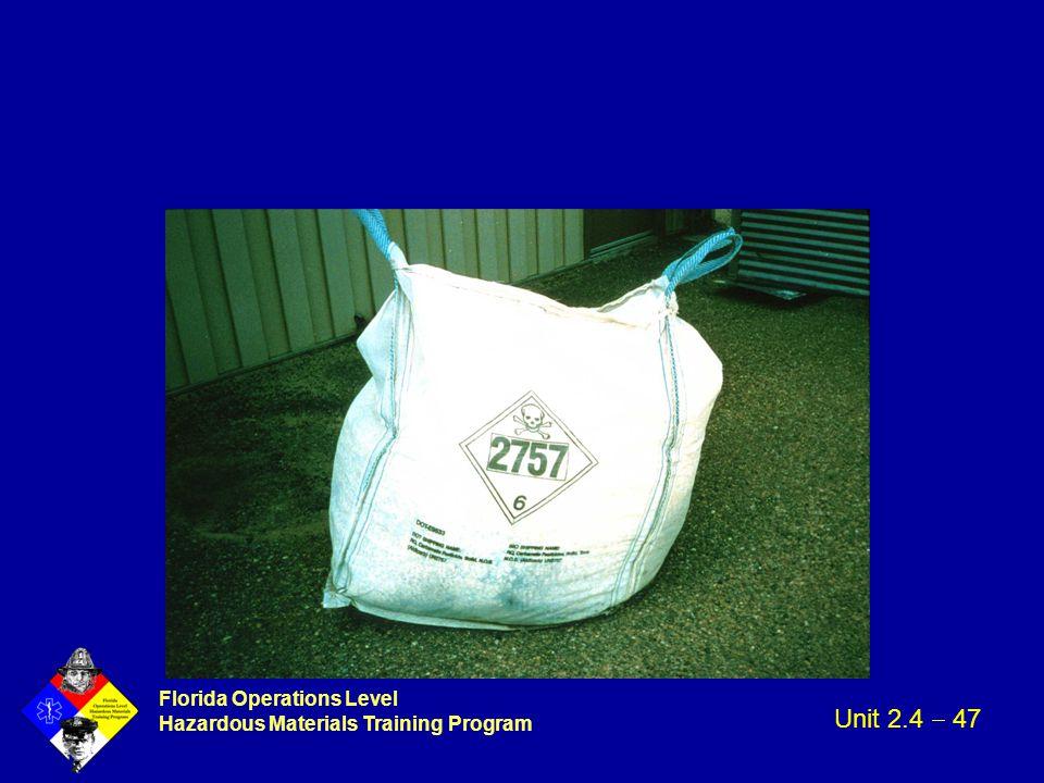 Florida Operations Level Hazardous Materials Training Program Unit 2.4  47