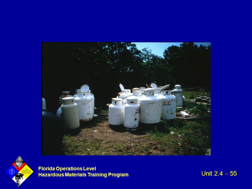Florida Operations Level Hazardous Materials Training Program Unit 2.4  55