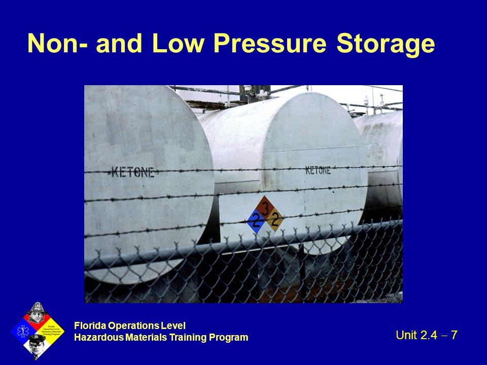 Florida Operations Level Hazardous Materials Training Program Non- and Low Pressure Storage Unit 2.4  7
