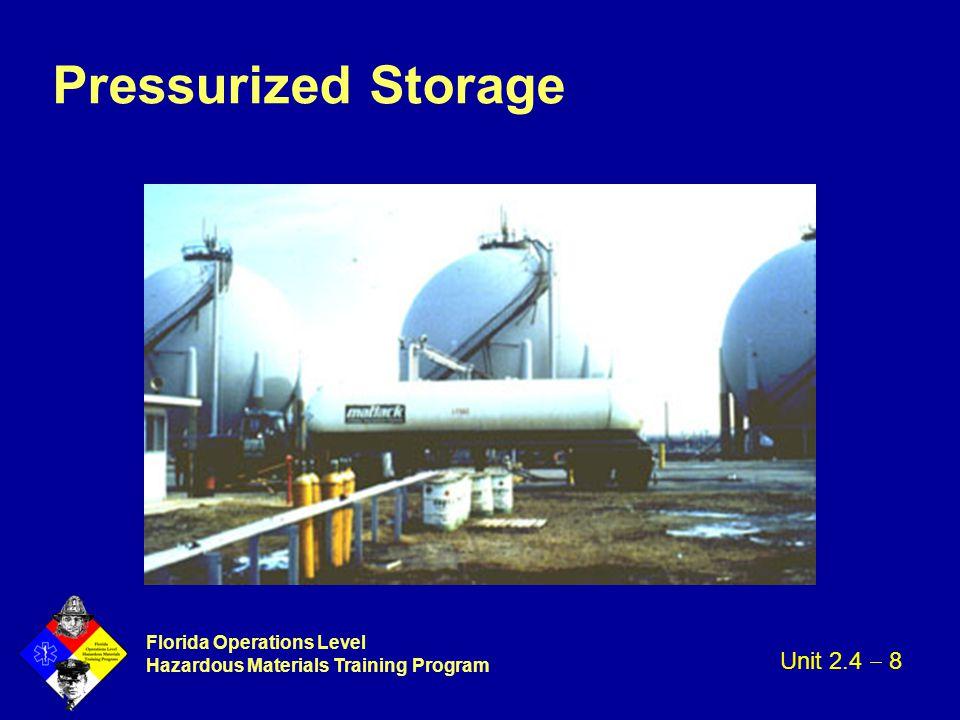 Florida Operations Level Hazardous Materials Training Program Pressurized Storage Unit 2.4  8